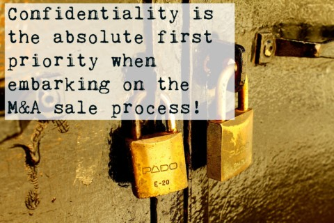 Confidentiality is top priority when embarking on an M&A process