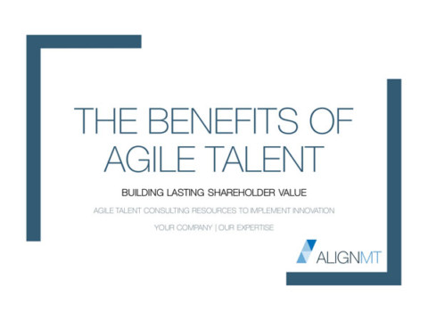 The Benefits of Agile Talent