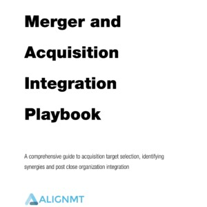 Merger and Acquisition Integration Playbook